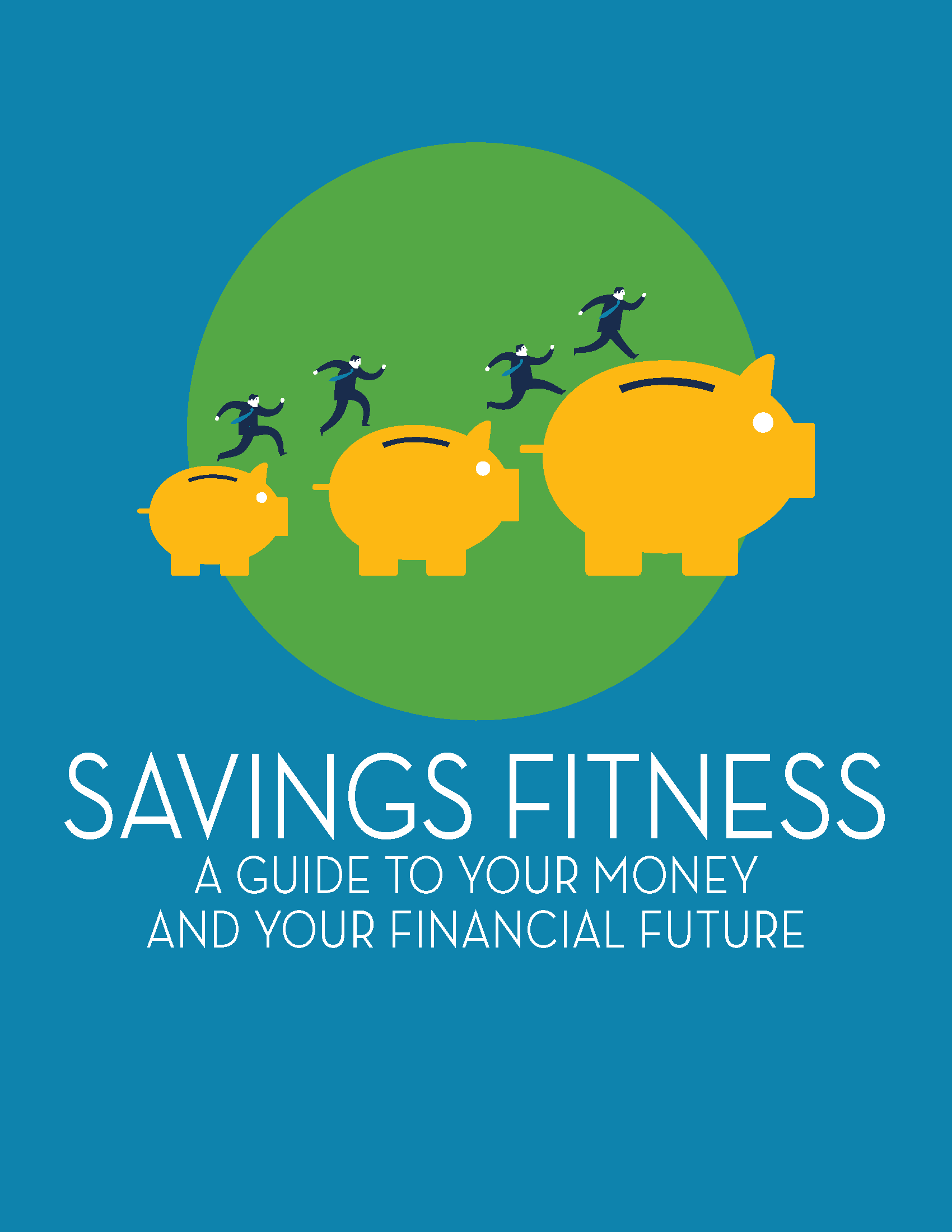 Description: Savings Fitness: A Guide to Your Money and Your Financial Future