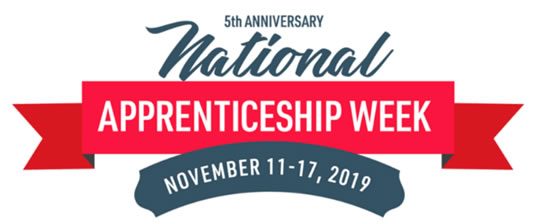 5th Annual National Apprenticeship Week November 11-17, 2019
