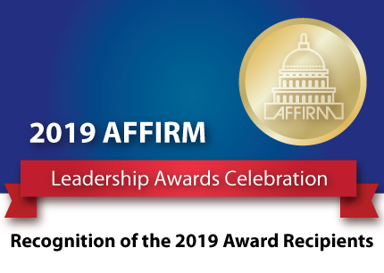 2019 AFFIRM Leadership Awards Celebration Recognition of the 2019 Award Recipients