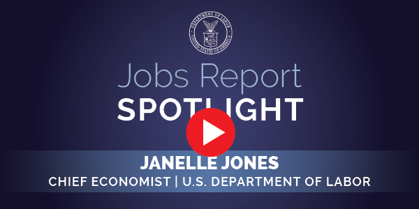 """A screen grab from a video reading """"Jobs Report Spotlight with Janelle Jones"""" below the Labor Department seal."""