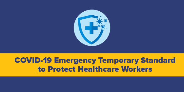 COVID-19 emergency temporary standard to protect healthcare workers