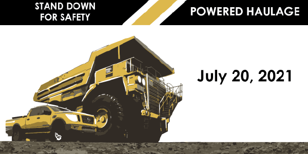 Stand down for safety. Image of two powered haulage vehicles used in mining.