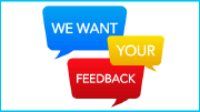 Colorful speech bubbles read: we want your feedback