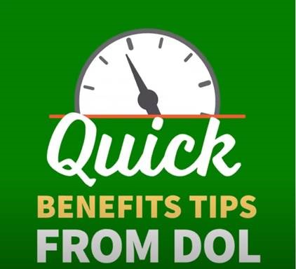 Quick Benefits Tips from DOL