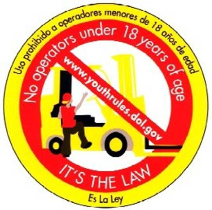No operators under 18 years of age. IT'S THE LAW!