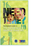 Need Time? The Employee's Guide to The Family and Medical Leave Act
