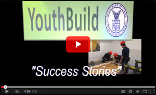 View the YouthBuild Success Stories Video on YouTube