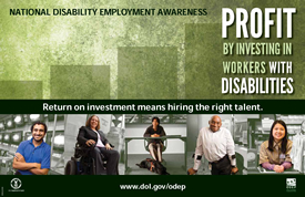 Report Cover: Profit by Investing in Workers with Disabilities: Return on investment means hiring the right talent.