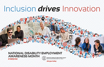 National Disability Employment Awareness Month - Inclusion drives Innovation
