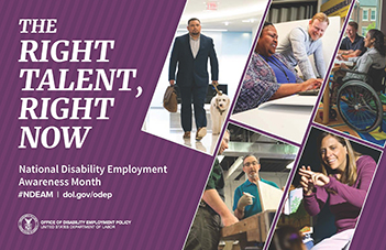 National Disability Employment Awareness Month - The Right Talent, Right Now