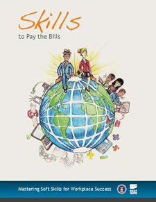 Cover of the Soft Skills Publication: Soft Skills - to Pay the Bills.  Mastering Soft Skills for Workplace Success