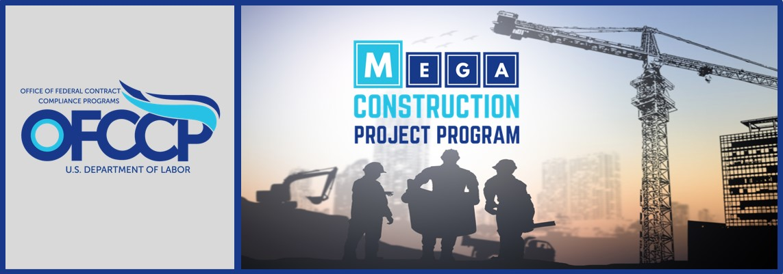 OFCCP Banner - Mega Construction Project Program