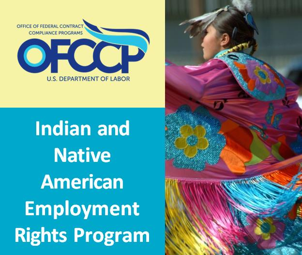 INDIAN AND NATIVE AMERICAN EMPLOYMENT RIGHTS PROGRAM (INAERP)