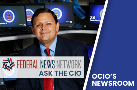 "Federal News Network's ""Ask the CIO"" Podcast"